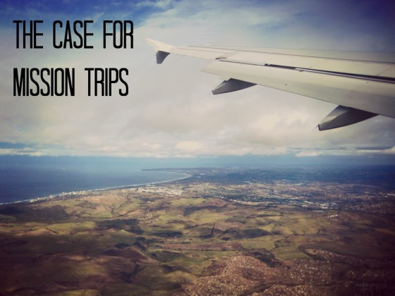case for mission trips